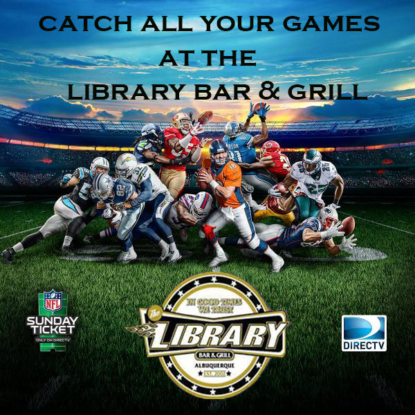 Sunday Ticket The Library Bar Grill